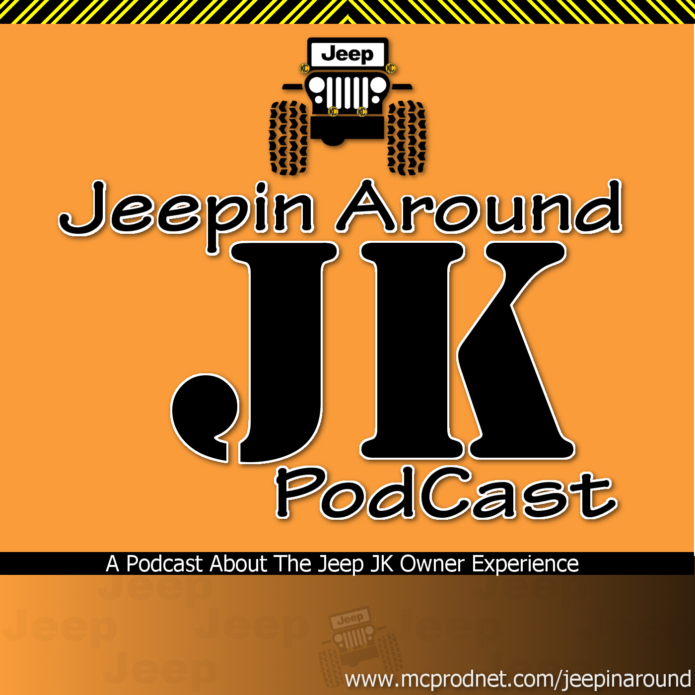 Jeepin Around PODCAST – MCPRODNET.COM